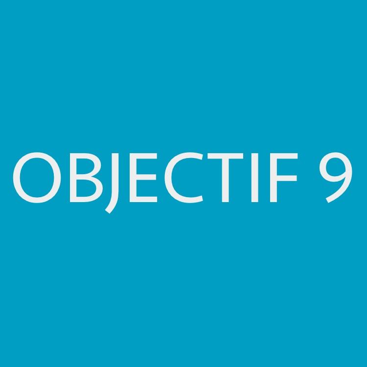 Objectif 9