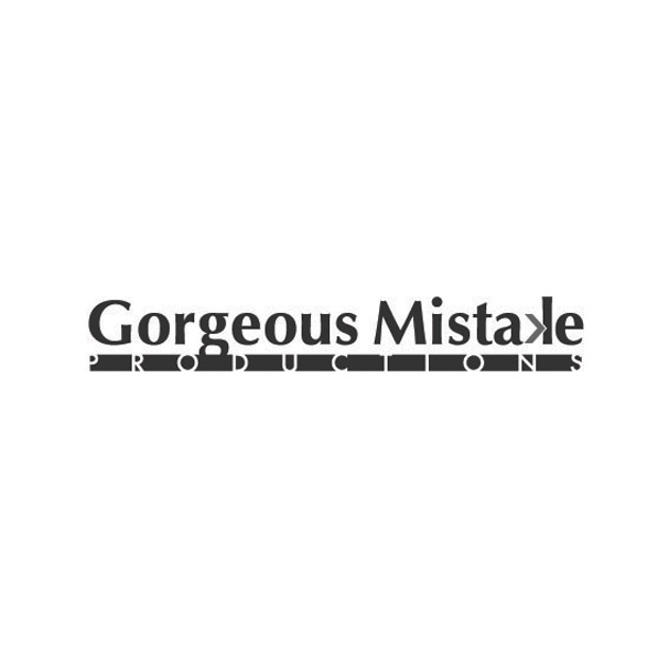 Gorgeous Mistake Productions